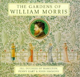 The Gardens of William Morris. A Beautiful Book about Arts and Crafts Movement Gardens.